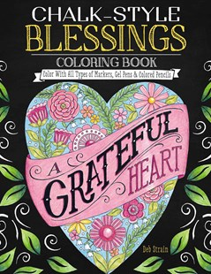 Chalk Style Blessings Coloring Book by Deb Strain (9781497203037) - PaperBack - Craft & Hobbies