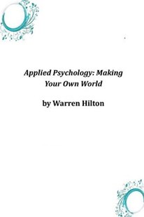 Applied Psychology by Warren Hilton (9781497395534) - PaperBack - Social Sciences Psychology