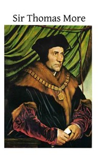 Sir Thomas More by Henri Bremond, Harold Child, Brother Hermenegild Tosf (9781497523449) - PaperBack - Modern & Contemporary Fiction Literature