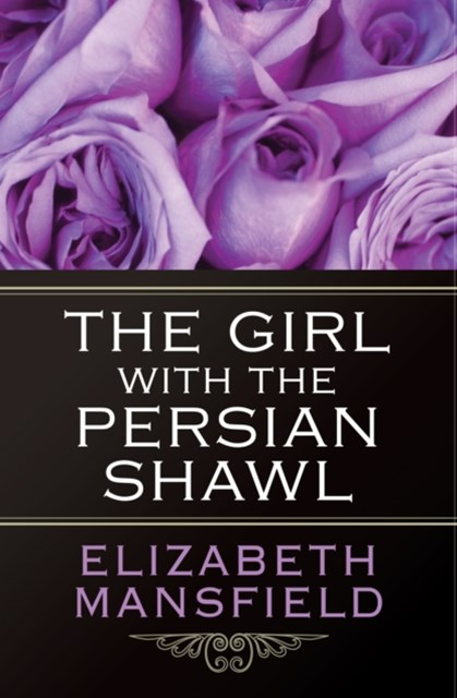 (ebook) The Girl with the Persian Shawl