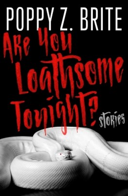 Are You Loathsome Tonight?