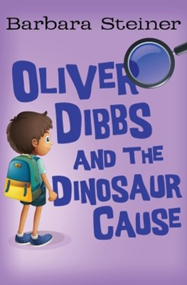 Oliver Dibbs and the Dinosaur Cause