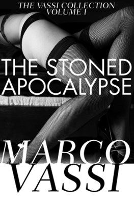 The Stoned Apocalypse