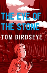(ebook) The Eye of the Stone - Children's Fiction