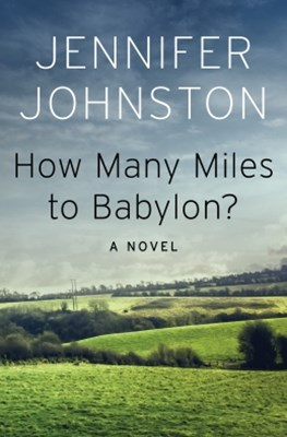 How Many Miles to Babylon?