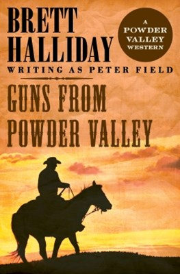 Guns from Powder Valley
