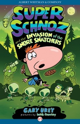 Super Schnoz and the Invasion of the Snore Snatchers