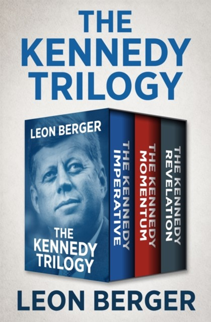 The Kennedy Trilogy