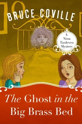 (ebook) The Ghost in the Big Brass Bed