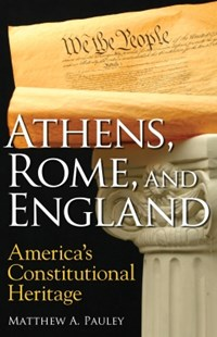(ebook) Athens, Rome, and England - Politics Political Issues