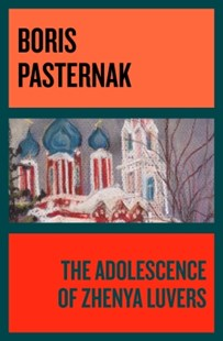 (ebook) The Adolescence of Zhenya Luvers - Modern & Contemporary Fiction General Fiction