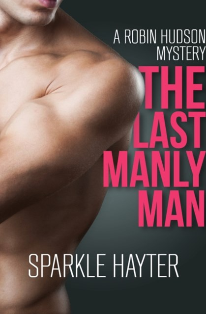 The Last Manly Man