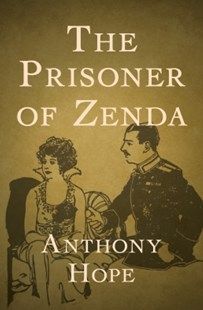 (ebook) The Prisoner of Zenda - Adventure Fiction Modern