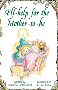 (ebook) Elf-help for the Mother-to-be - Religion & Spirituality Spirituality