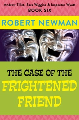 The Case of the Frightened Friend