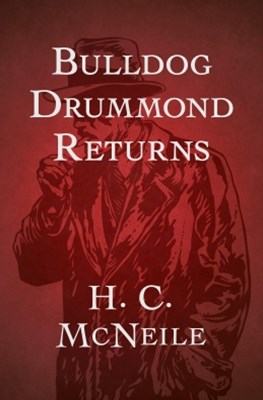 (ebook) Bulldog Drummond Returns