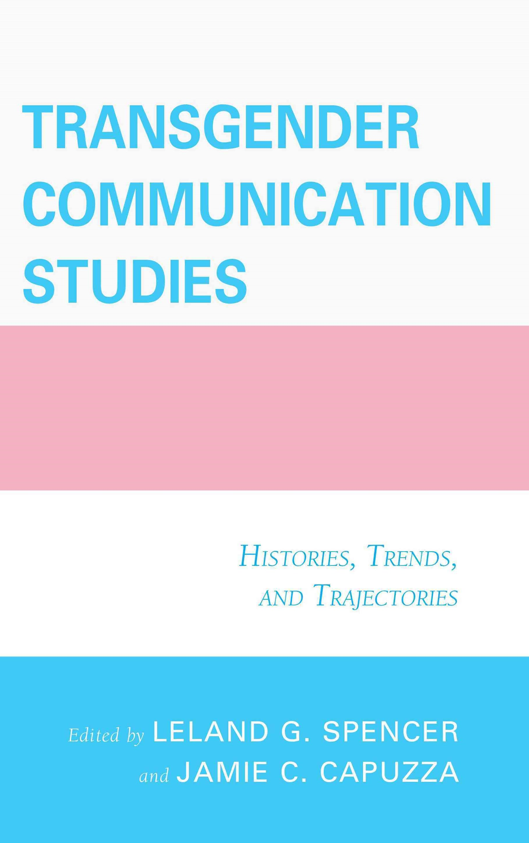 Transgender Communication Studies