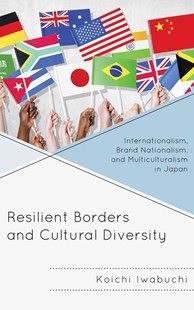 Resilient Borders and Cultural Diversity by Koichi Iwabuchi (9781498502276) - PaperBack - Business & Finance Ecommerce