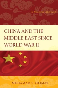 (ebook) China and the Middle East Since World War II - Business & Finance Ecommerce