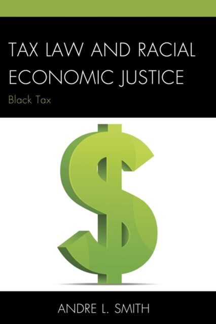 (ebook) Tax Law and Racial Economic Justice