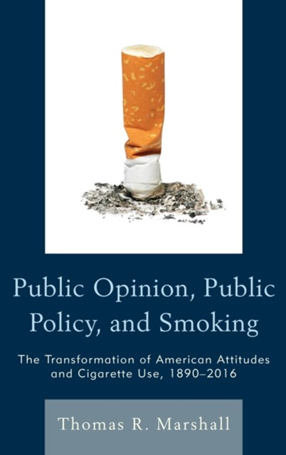 (ebook) Public Opinion, Public Policy, and Smoking