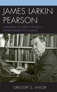James Larkin Pearson by Gregory S. Taylor (9781498505192) - HardCover - Biographies General Biographies