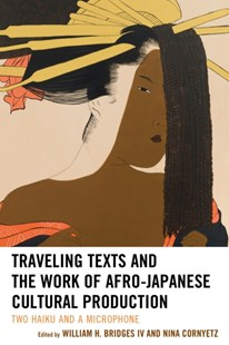 (ebook) Traveling Texts and the Work of Afro-Japanese Cultural Production - Reference