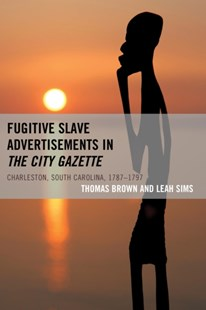 (ebook) Fugitive Slave Advertisements in The City Gazette - History Latin America