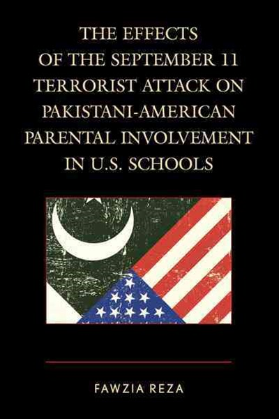 The Effects of the September 11 Terrorist Attack on Pakistani-American Parental Involvement in U. S