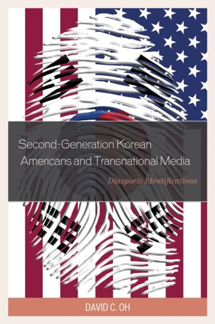 Second-Generation Korean Americans and Transnational Media
