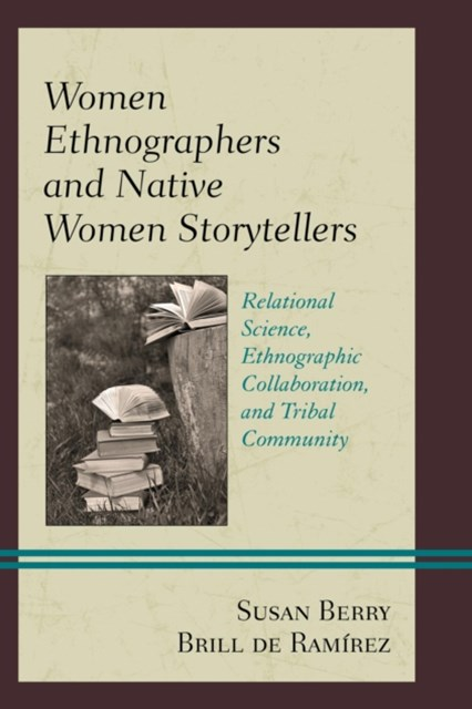 (ebook) Women Ethnographers and Native Women Storytellers