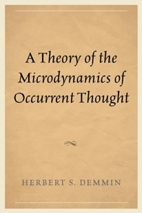 (ebook) Theory of the Microdynamics of Occurrent Thought - Philosophy Modern