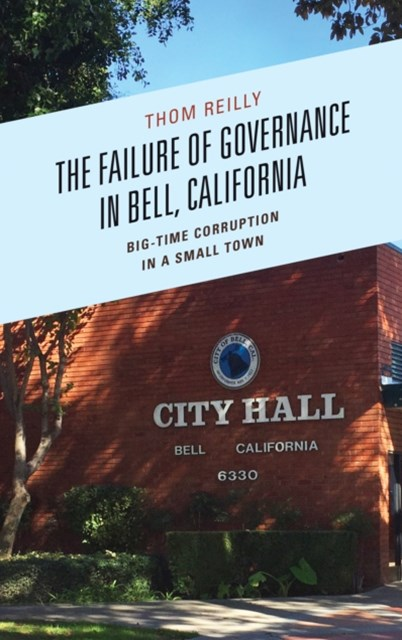 Failure of Governance in Bell, California