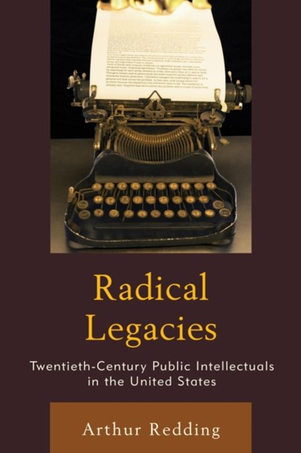Radical Legacies