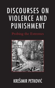 (ebook) Discourses on Violence and Punishment - Philosophy Modern