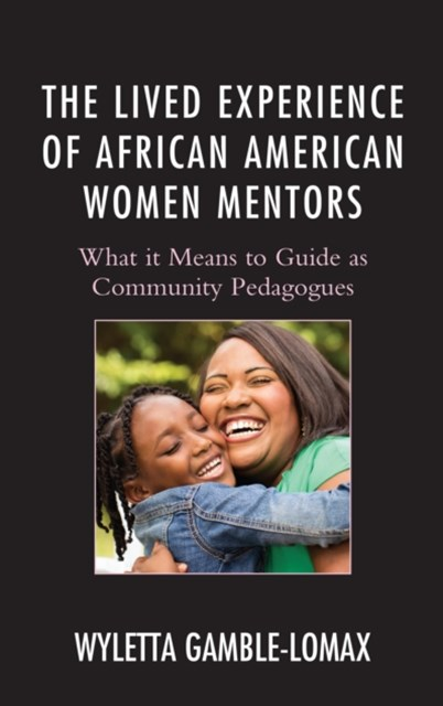 Lived Experience of African American Women Mentors