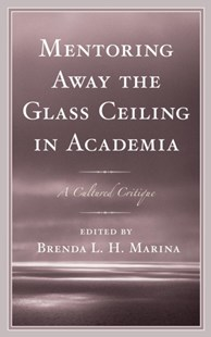 (ebook) Mentoring Away the Glass Ceiling in Academia - Education Tertiary