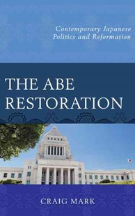 Abe Restoration by Craig Mark (9781498516761) - HardCover - Biographies General Biographies