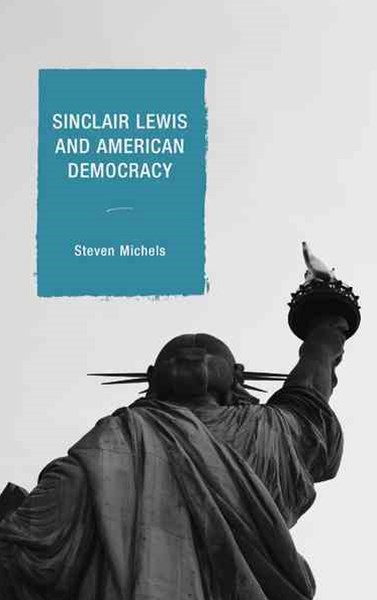 Sinclair Lewis and American Democracy