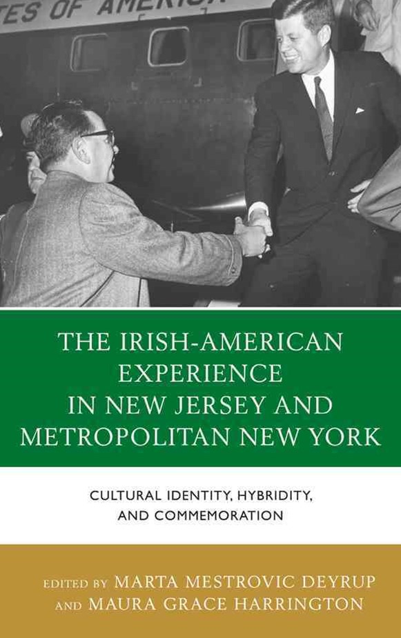 Irish-American Experience in New Jersey and Metropolitan New York