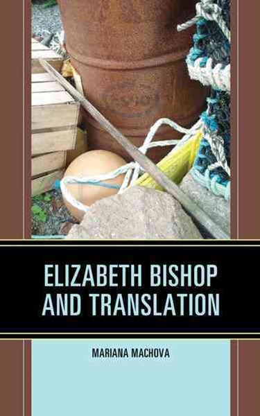 Elizabeth Bishop and Translation