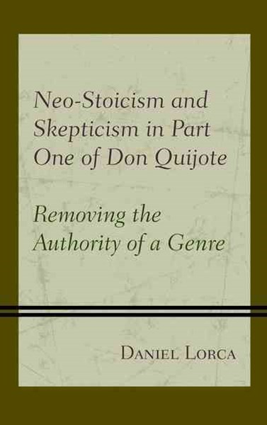 Neo-Stoicism and Skepticism: Don Quijote