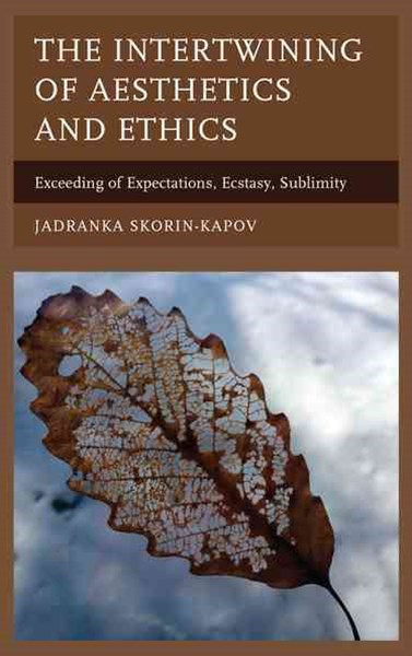 Intertwining of Aesthetics and Ethics