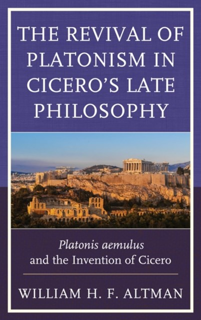 (ebook) Revival of Platonism in Cicero's Late Philosophy
