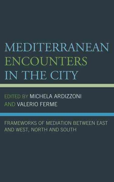 Mediterranean Encounters in the City