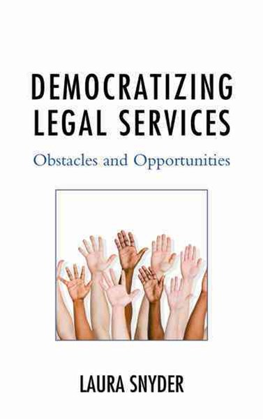 Democratizing Legal Services