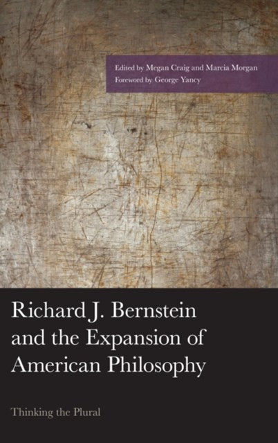 (ebook) Richard J. Bernstein and the Expansion of American Philosophy
