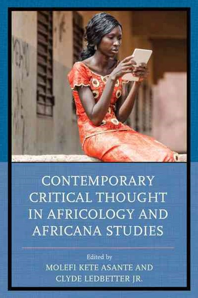 Contemporary Critical Thought in Africology and Africana Studies