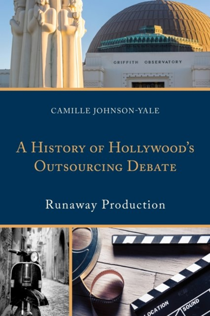 History of Hollywood's Outsourcing Debate