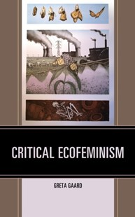 (ebook) Critical Ecofeminism - Science & Technology Environment